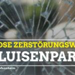 Sinnlose Zerstörungswut im Luisenpark. Vandalismus trifft alle Beteiligten während einer aktuell schweren Zeit.