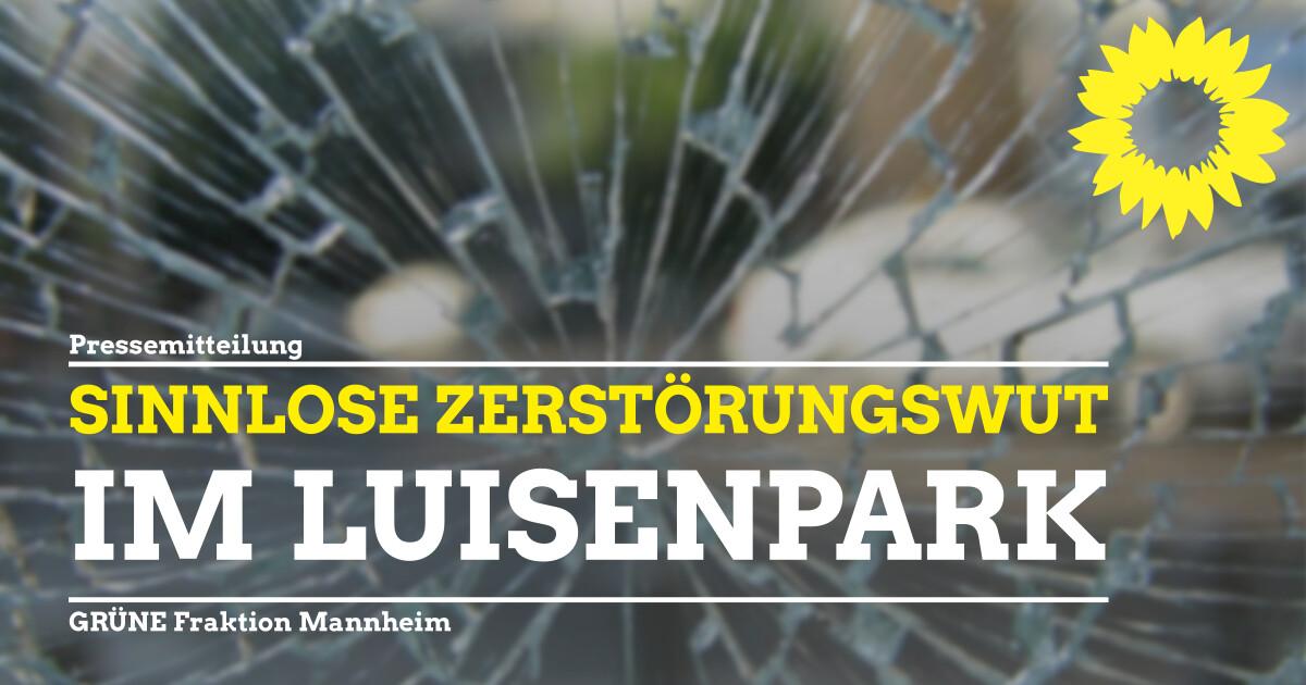 Sinnlose Zerstörungswut im Luisenpark
