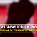 Kmpagne Zwangs- und Armutsprostitution stoppen