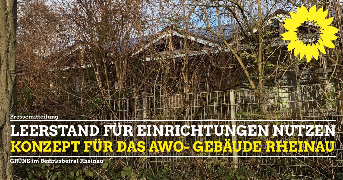 Pressemitteilung GRÜNE BBR Rheinau Konzept AWO- Gebäude