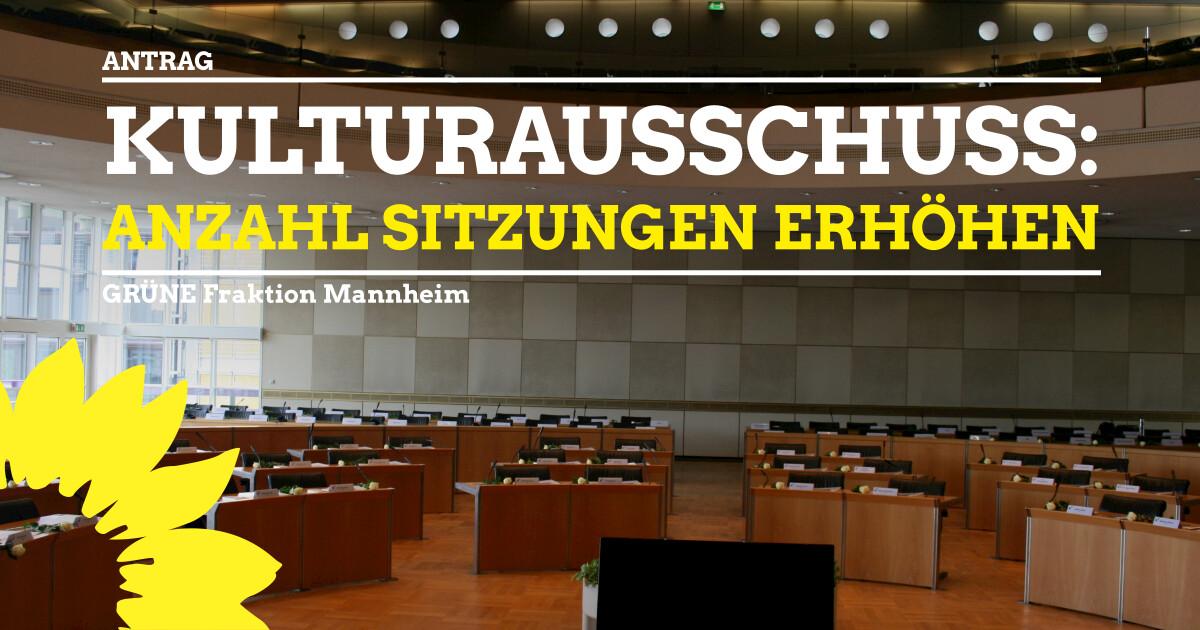 Antrag Sitzungen Kulturausschuss erhöhen