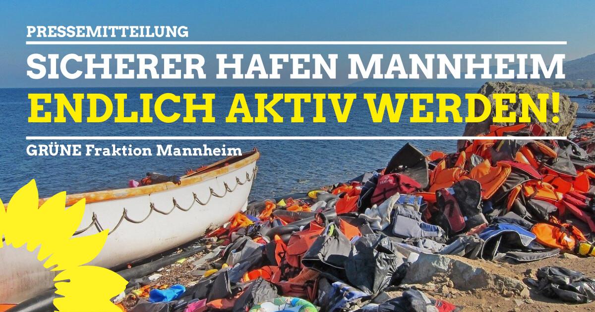 Mannheim als Stadt Sicherer Hafen endlich aktiv werden