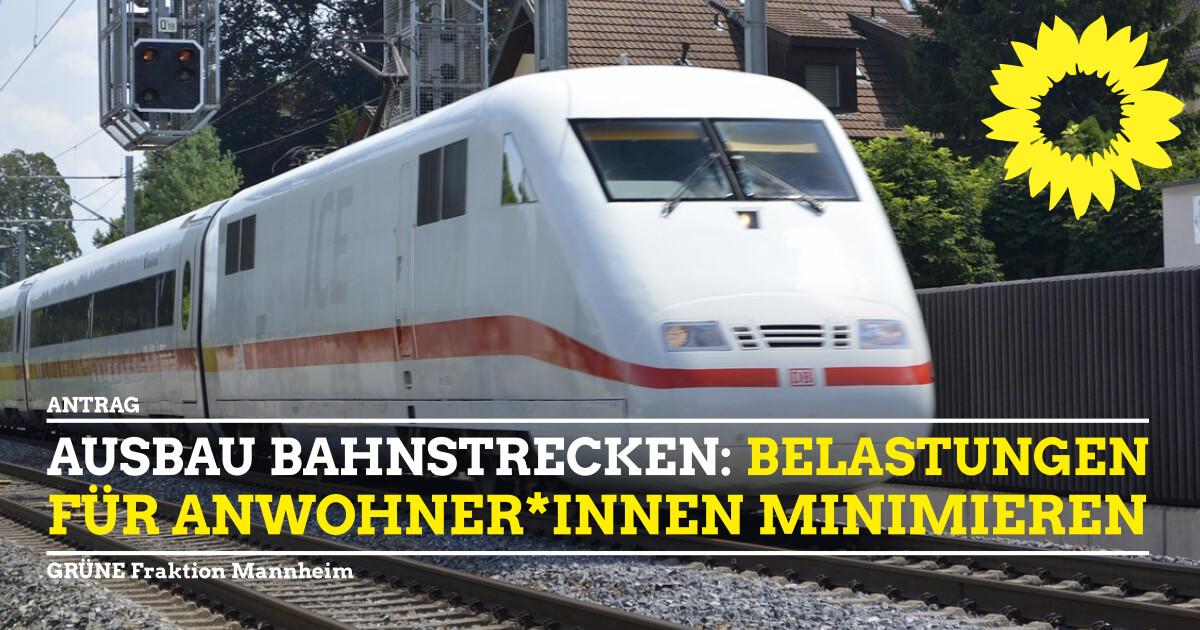 Ausbau Bahnstrecke Belastung für Anwohner*innen minimieren