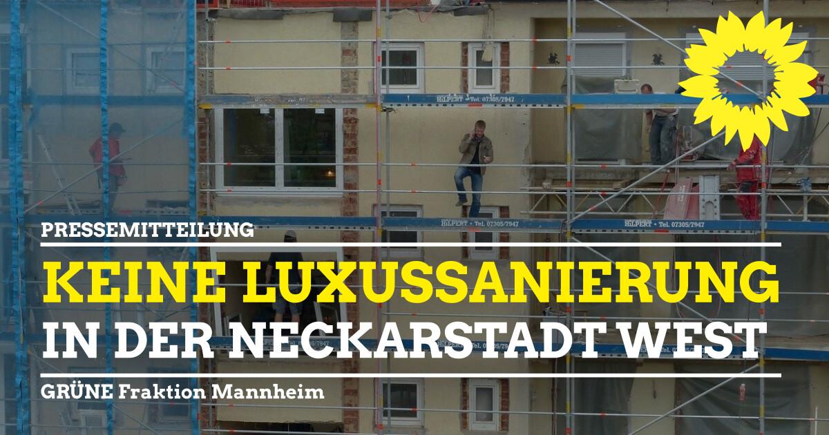 Keine Luxussanierung in der Neckarstadt West