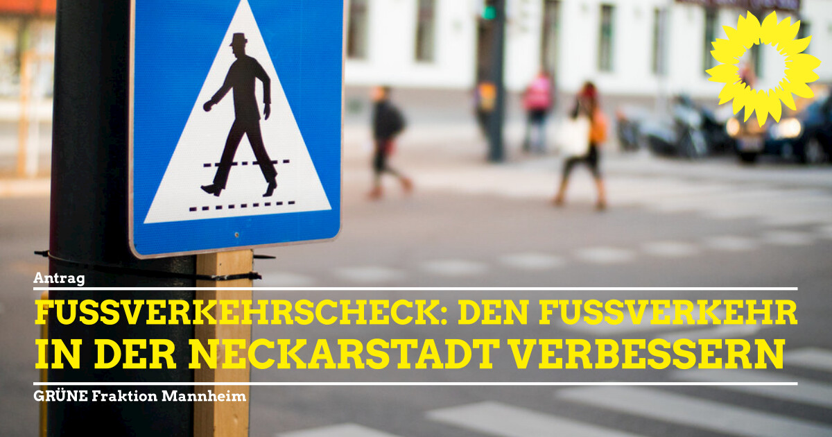 Fußverkehrscheck in der Neckarstadt