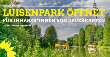 Luisenpark Öffnung