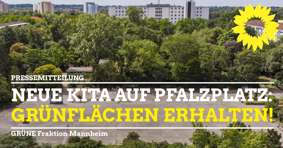 Kita Neubau Pfalzplatz Grünfläche erhalten