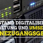 Stand der Digitalisierung der Verwaltung und Umsetzung des Onlinezugangsgesetzes (OZG)