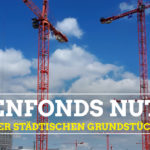 Anfrage Bodenfons Städtische Grundstücke